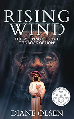 Rising Wind: The Weeping God and The Book of Hope (Book 3 of the Series)