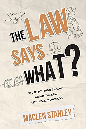 The Law Says What?