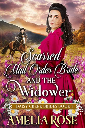 Scarred Mail-Order Bride and the Widower