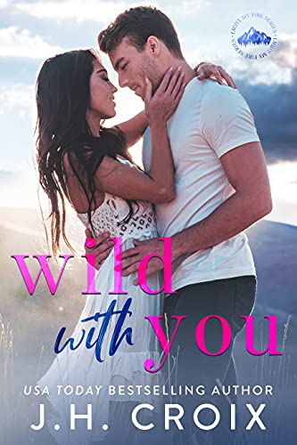 Wild with You
