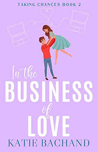 In the Business of Love