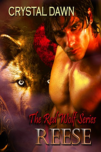 Reese: A Lost Legend Emerges (Red Wolf Book 1)