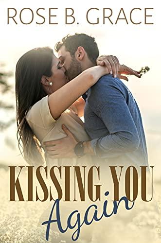 Kissing You Again