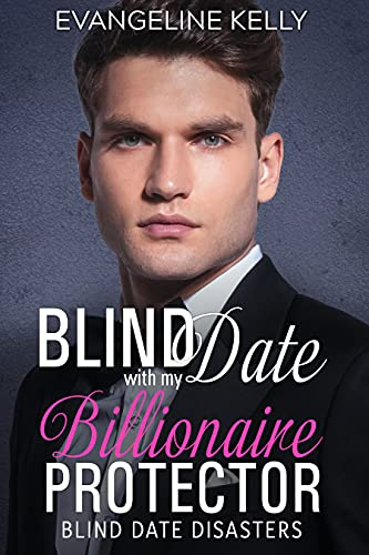 Blind Date with my Billionaire Protector