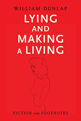 Lying and Making a Living: Fiction with Footnoes