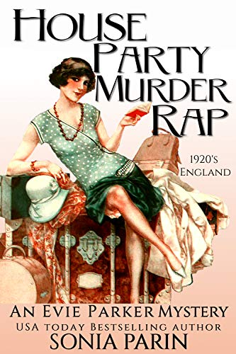 House Party Murder Rap: 1920s Historical Cozy Mystery (An Evie Parker Mystery Book 1)