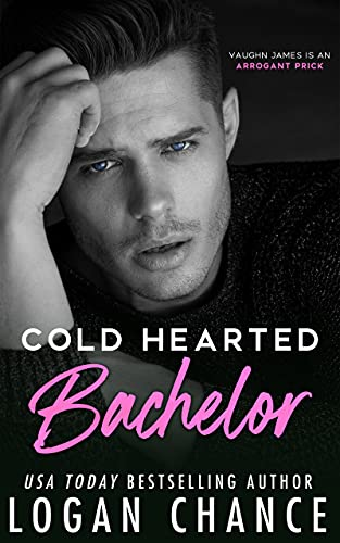 Cold Hearted Bachelor