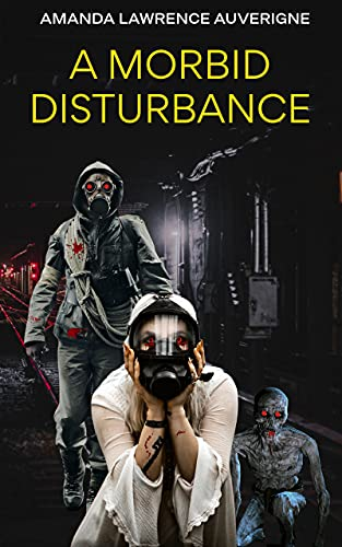 A Morbid Disturbance
