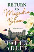 Return to Magnolia Bloom Paula Adler