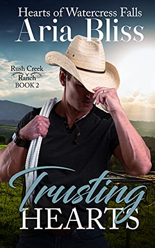 Trusting Hearts: A Single Dad Small Town Romance