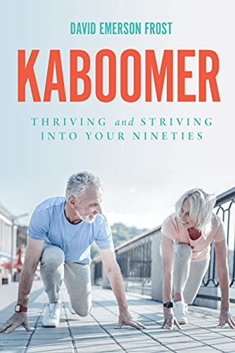 KABOOMER : Thriving and Striving into your 90s