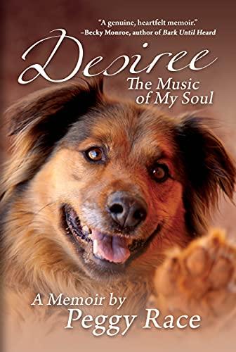 Desiree, The Music of My Soul: A Memoir