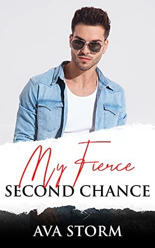 My Fierce Second Chance