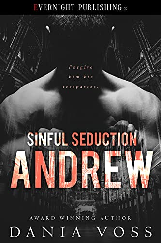 Andrew (Sinful Seduction Book 1)
