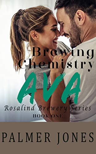Ava- Brewing Chemistry: Rosalind Brewery Series Book 1