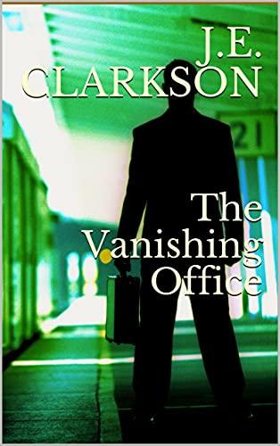 The Vanishing Office