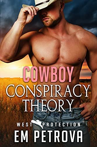 Cowboy Conspiracy Theory
