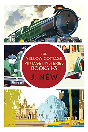 The Yellow Cottage Vintage Mysteries OMNIBUS: Books 1 - 3