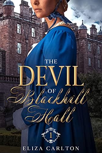 The Devil of Blackhill Hall - Part 1