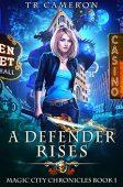 A Defender Rises TR Cameron