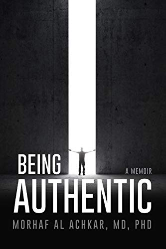 Being Authentic: A Memoir
