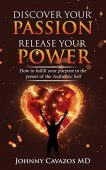 Discover Your Passion Release Johnny Cavazos MD