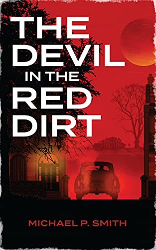 THE DEVIL IN THE RED DIRT