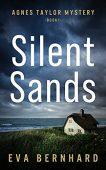 Silent Sands (Agnes Taylor Eva Bernhard