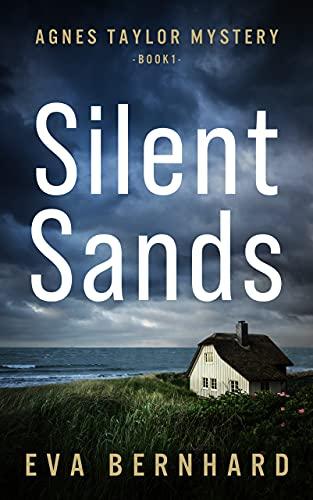 Silent Sands (Agnes Taylor Mystery)