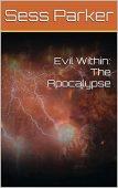 Evil Within Apocalypse Sess Parker