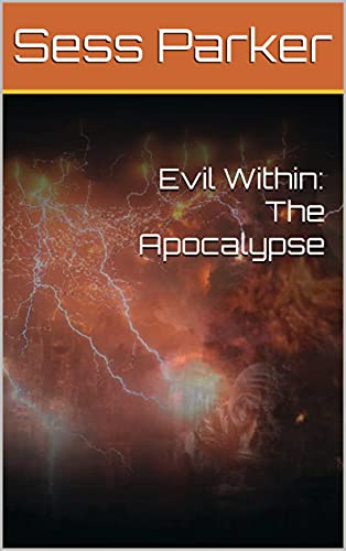 Evil Within: The Apocalypse