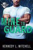 Mine to Guard Kennedy Mitchell
