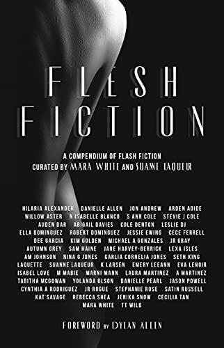 Flesh Fiction: A Compendium of Flash Fiction