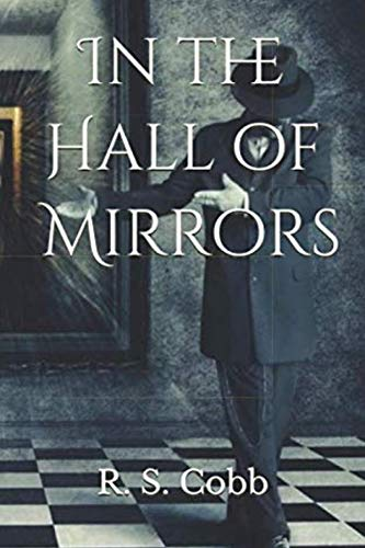 In the Hall of Mirrors