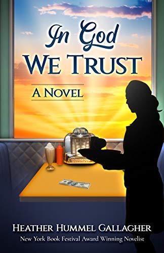 In God We Trust: A Novel