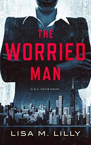 The Worried Man (A Q.C. Davis Mystery)