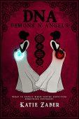 DNA Demons N Angels Katie Zaber