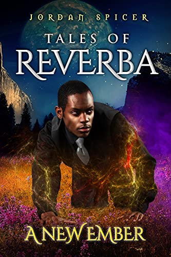 Tales of Reverba: A New Ember
