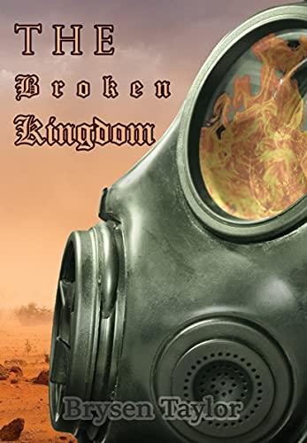 The Broken Kingdom Book 1: The Scorching Desert