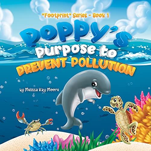 Poppy's Purpose to Prevent Pollution