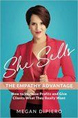 She Sells Empathy Advantage Megan DiPiero
