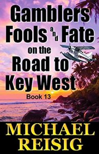 gamblers on the road to key west