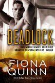Deadlock (Uncommon Enemies Book Fiona Quinn