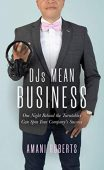 DJ's Mean Business One Amani Roberts