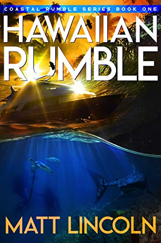 Hawaiian Rumble (Coastal Rumble Book 1)