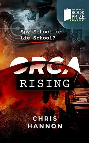 Orca Rising: Spy School or Lie School (Orca #1)