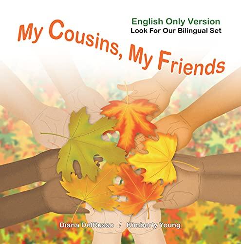My Cousins, My Friends