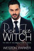 Rich Fake Witch Weston Parker