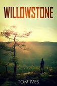 Willowstone Tom Ives