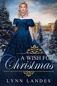 A Wish for Christmas Lynn  Landes